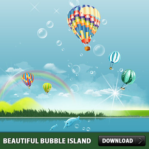 Beautiful Bubble Island PSD